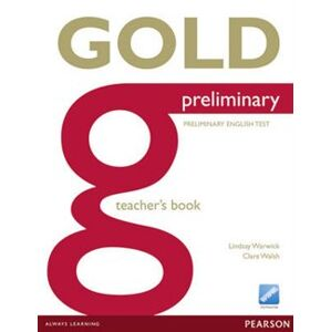 Gold Preliminary Teachers Book for Pack. 1st New edition - Lindsay Warwick