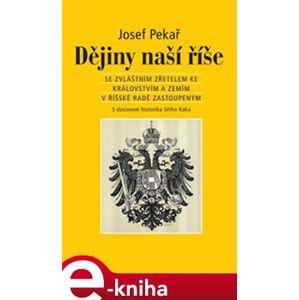 Dějiny naší říše - Josef Pekař e-kniha