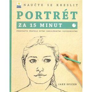 Naučte se kreslit - portrét za 15 minut - Jake Spicer