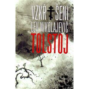 Vzkříšení - Lev Nikolajevič Tolstoj