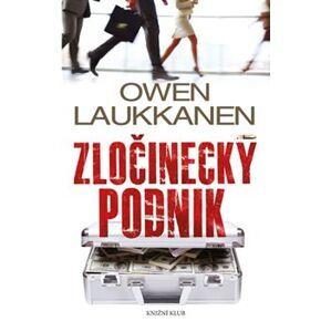 Zločinecký podnik - Owen Laukkanen