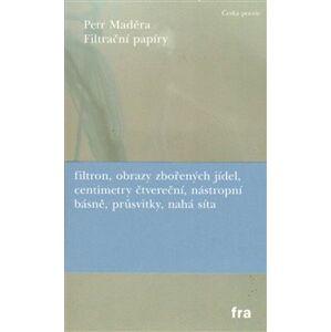 Filtrační papíry - Petr Maděra