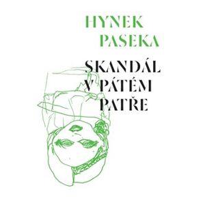 Skandál v pátém patře - Hynek Paseka