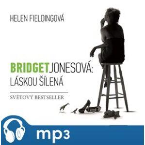 Bridget Jonesová: Láskou šílená, mp3 - Helen Fieldingová