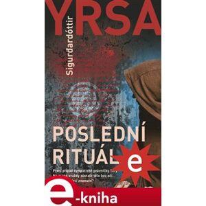 Poslední rituál - Yrsa Sigurdardóttir e-kniha