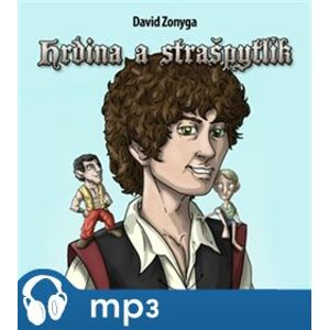 Hrdina a Strašpytlík, mp3 - David Zonyga
