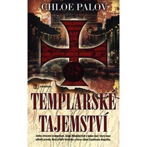 Templářské tajemství - Chloe Palov