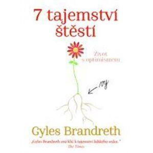 7 tajemství štěstí - Gyles Brandreth