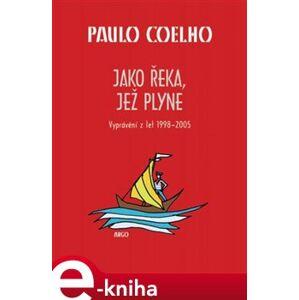 Jako řeka, jež plyne - Paulo Coelho e-kniha