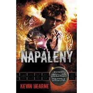 Napálený. Kroniky železného druida 4 - Kevin Hearne