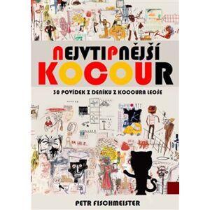 Nejvtipnější kocour. 30 povídek z deníku z kocoura Leoše - Petr Fischmeister