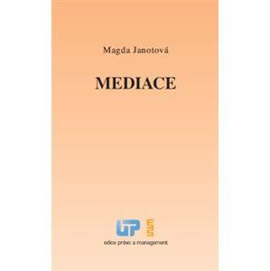 Mediace - Magda Janotová