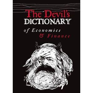 The Devil's Dictionary of Economics & Finance - Pavel Kohout
