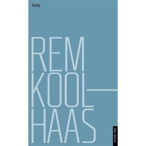 Rem Koolhaas: Texty