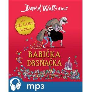 Babička drsňačka, mp3 - David Walliams