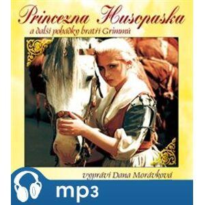 Princezna Husopaska a další pohádky bratří Grimmů, mp3 - Jacob Grimm, Wilhelm Grimm