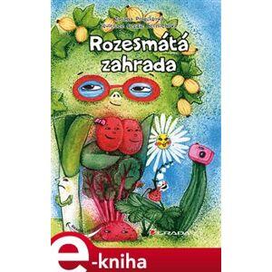 Rozesmátá zahrada - Zuzana Pospíšilová e-kniha