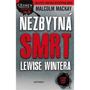 Nezbytná smrt Lewise Wintera. Glasgowská trilogie 1/3 - Malcolm Mackay