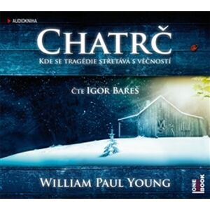 Chatrč, CD - William Paul Young