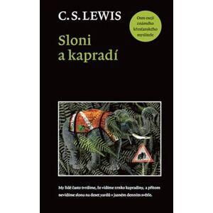 Sloni a kapradí - Clive Staples Lewis