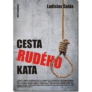 Cesta rudého kata - Ladislav Šalda
