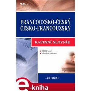 Francouzsko-český / česko-francouzský kapesní slovník - Vladimír Uchytil e-kniha