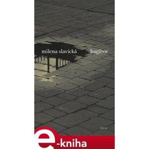 Hagibor - Milena Slavická e-kniha