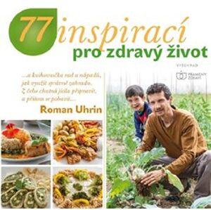 77 inspirací pro zdravý život - Roman Uhrin