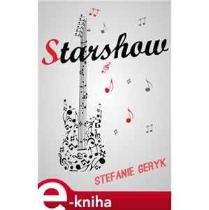 Starshow - Stefanie Geryk e-kniha