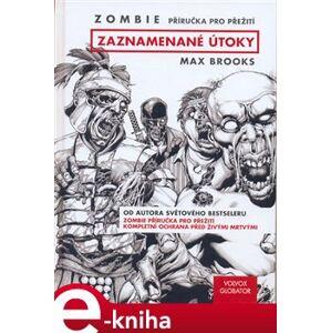 Zombie. Zaznamenané útoky - Max Brooks e-kniha