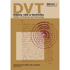 Dějiny věd a techniky 4/2014