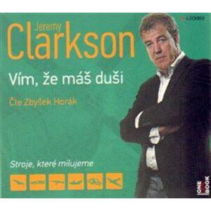 Jeremy Clarkson, CD - Vím, že máš duši, CD - Jeremy Clarkson