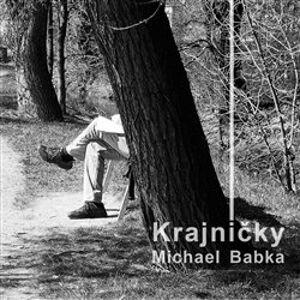 Krajničky - Michael Babka