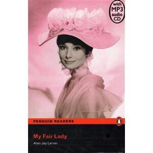 My Fair Lady + MP3. Penguin Readers Level 3 Pre-intermediate - Alan J. Lerner