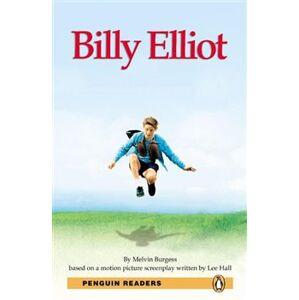 Billy Elliott + MP3. Penguin Readers Level 3 Pre-intermediate - Melvin Burgess