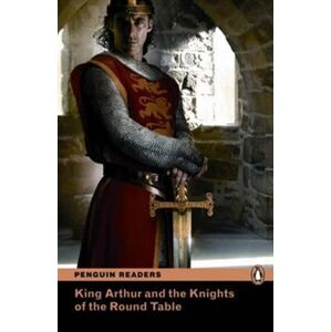 King Arthur and the Knights of the Round Table + MP3. Penguin Readers Level 2 A2 - Elementary - Deborah Tempest