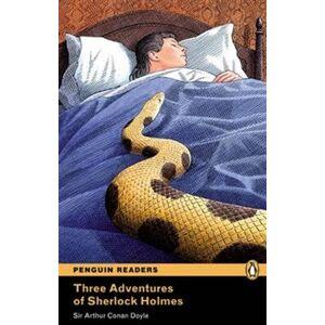 Three Adventures of Sherlock Holmes. Penguin Readers Level 4 Intermediate - Arthur Conan Doyle