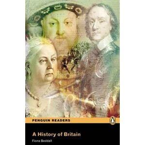 A History of Britain. Penguin Readers Level 3 Pre-intermediate - Fiona Beddall