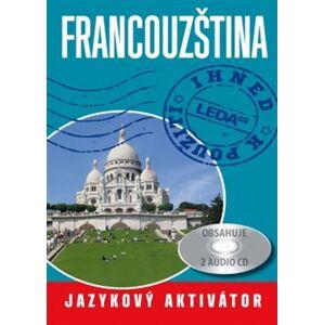 Francouzština ihned k použití. Jazykový aktivátor + 2 CD - Jarmila Janešová, Libuše Prokopová