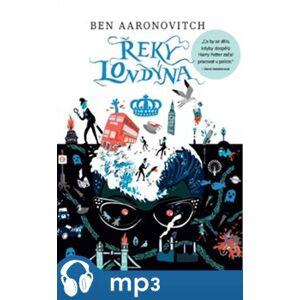 Řeky Londýna - Ben Aaronovitch e-kniha