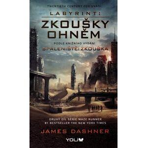 Spáleniště: Zkouška - James Dashner