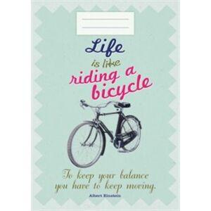 Sešit - Life is like riding a bicykle