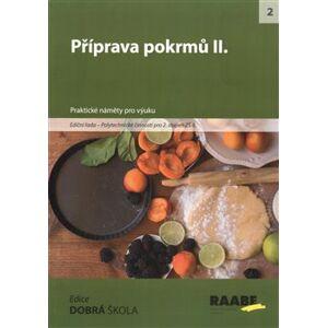 Příprava pokrmů II. - Eva Marádová, Jitka Vodáková