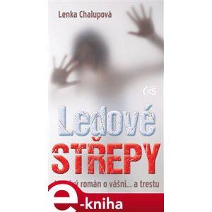 Ledové střepy - Lenka Chalupová e-kniha