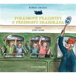 Pohádkové prázdniny u přednosty Drahoráda, CD - Robert Drozda