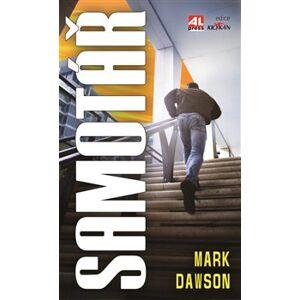 Samotář - Mark Dawson