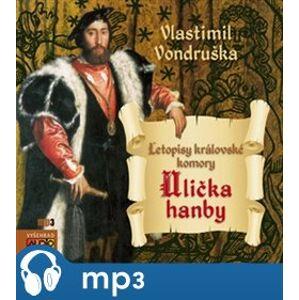 Ulička hanby, mp3 - Vlastimil Vondruška