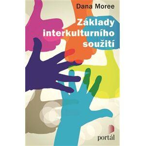 Základy interkulturního soužití - Dana Moreeová