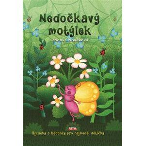 Nedočkavý motýlek - Zdenka Nováková