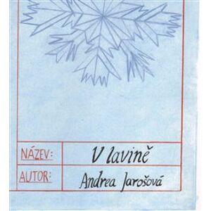 V lavině - Andrea Jarošová